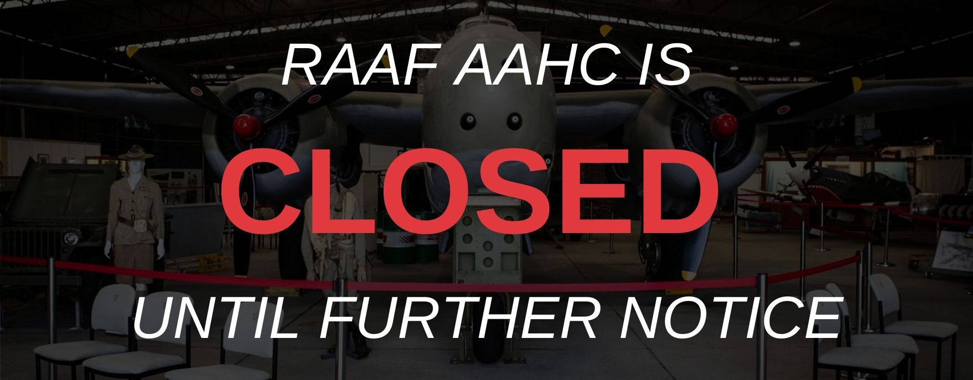 RAAF AAHC - Closed Notice